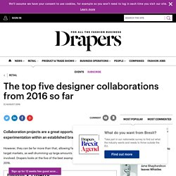 The top five designer collaborations from 2016 so far