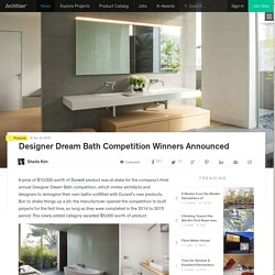 Designer Dream Bath Competition Winners Announced