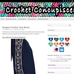 Designer Crochet: Tory Burch
