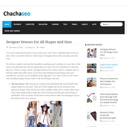 Designer Dresses For All Shapes And Sizes