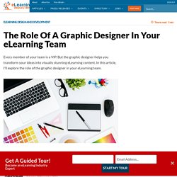 The Role Of A Graphic Designer In Your eLearning Team - eLearning Industry