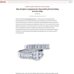 Buy designer engagement ring online from leading jewelry shop