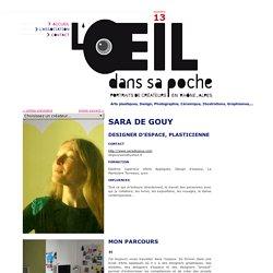 SARA DE GOUY - designer d'espace, plasticienne - L'oeil dans sa poche