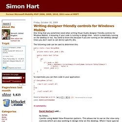 Simon Hart: Writing designer friendly controls for Windows Mobile