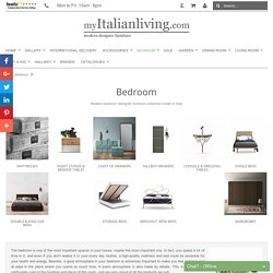 Modern bedroom designer furniture collection made in Italy My Italian Living Ltd