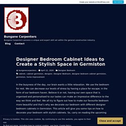 Designer Bedroom Cabinet Ideas to Create a Stylish Space in Germiston – Bungane Carpenters