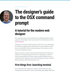 The Designer's Guide to the OSX Command Prompt