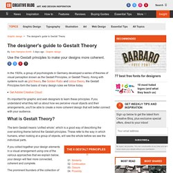 The designer's guide to Gestalt Theory