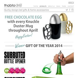 Quality, quirky gifts, fun presents & unusual homewares by Thabto™