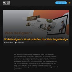 Web Designer's Hunt to Refine the Web Page Design