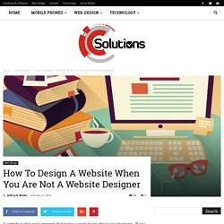 How To Design A Website When You Are Not A Website Designer