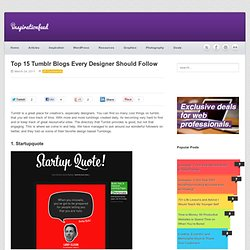 Top 15 Tumblr Blogs Every Designer Should Follow