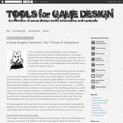 A Game Designer's Manifesto: The 7 Virtues of a Desamurai