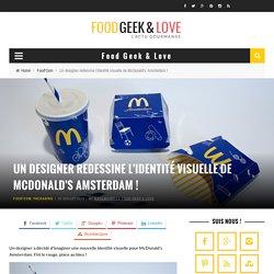 Un designer redessine l'identité visuelle de McDonald's Amsterdam