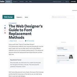 A Web Designer's Guide to Font Replacement Methods