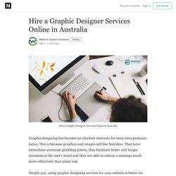 Hire a Graphic Designer Services Online in Australia