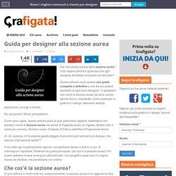 Guida per designer alla sezione aurea - Grafigata!