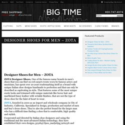 Designer Shoes for Men - ZOTA - Big Time – Mens Fashions and Shoes