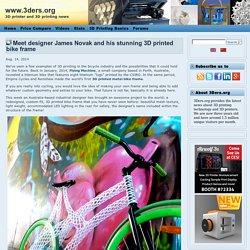 Meet designer James Novak and his stunning 3D printed bike frame
