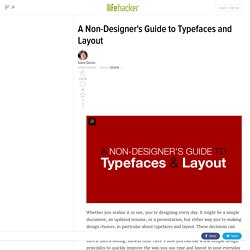 A Non-Designer's Guide to Typefaces and Layout