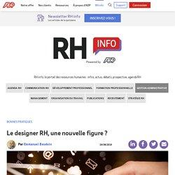 Le designer RH, une nouvelle figure ?