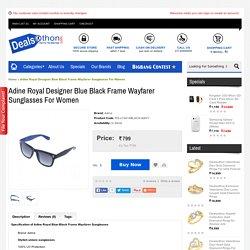 Adine Royal Designer Blue Black Frame Wayfarer Sunglasses For Women