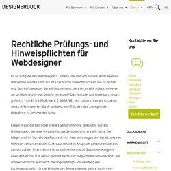 DESIGNERDOCK:Prüfungs- und Hinweispflichten für Webdesigner