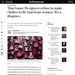 Tim Gunn: Designers refuse to make clothes to fit American women. It's a disgrace.