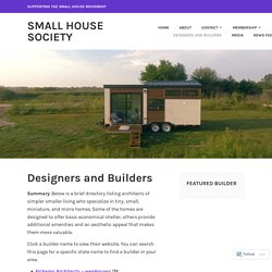 Designers and Builders – Small House Society
