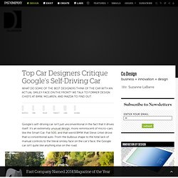 Top Car Designers Critique Google's Self-Driving Car