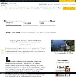 Les designers africains électrisent Bilbao