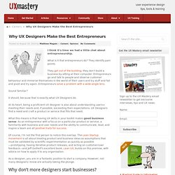 Why UX Designers Make the Best Entrepreneurs -UX Mastery