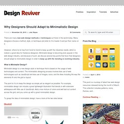 Why Designers Should Adapt to Minimalistic Design