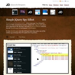 Simple jQuery Spy Effect | jQuery for Designers - Tutorials and
