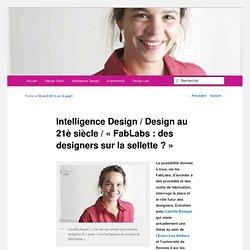 FabLabs : Des designers sur la sellette ? (2)