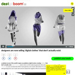 designers are now selling 'digital clothes' that don't actually exist