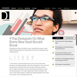 9 Top Designers On What Every New Grad Should Know