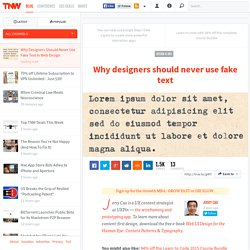 Why Designers Should Never Use Fake Text In Web Design