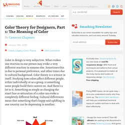 Color Theory for Designers, Part 1: The Meaning of Color - Smashing Magazine