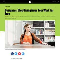 Designers: Stop Giving Away Your Work For Free