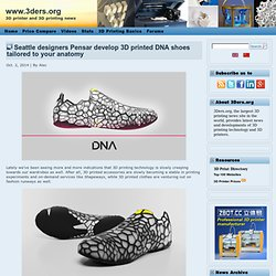 Seattle designers Pensar develop 3D printed DNA shoes tailored to your anatomy