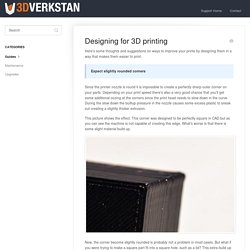 Designing for 3D printing - 3DVerkstan Knowledge Base