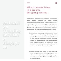 What students Learn in a graphic designing course? ~ Animation Training Institute Singapore