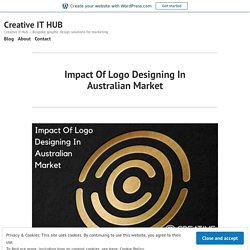 Impact Of Logo Designing In Australian Market – Creative IT HUB