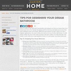 Designing Dream Bathrooms