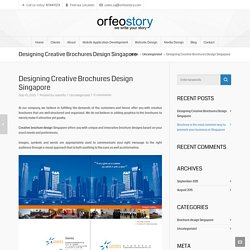 Designing Creative Brochures Design Singapore
