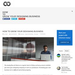 How To Grow Your Designing Business