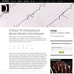 5 Steps To Designing A Better Health Care System