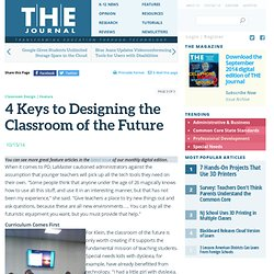 4 Keys to Designing the Classroom of the Future