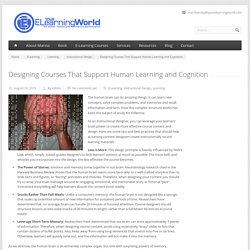 Designing Courses That Support Human Learning and Cognition - Your eLearning World